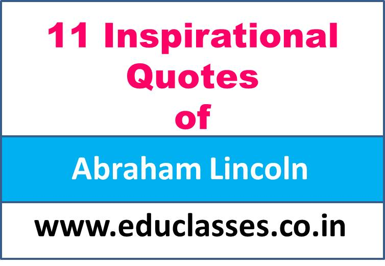 11 Inspirational Quotes of Abraham Lincoln