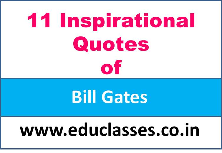 11 Inspirational Quotes of Bill Gates