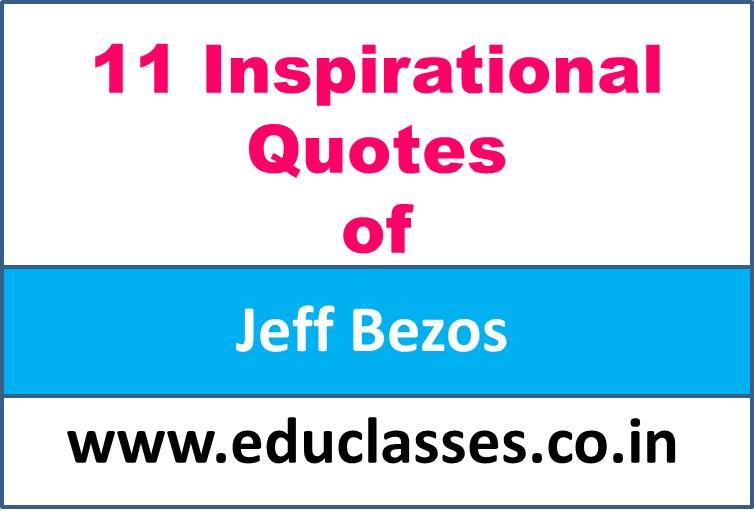 11 Inspirational Quotes of Jeff Bezos