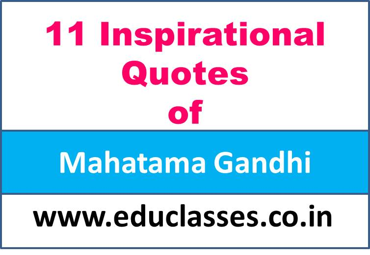 11 Inspirational Quotes of Mahatama Gandhi
