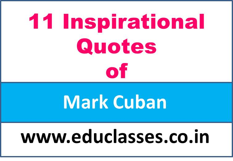 11 Inspirational Quotes of Mark Cuban