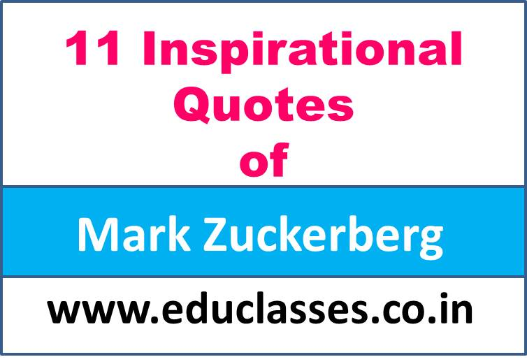 11 Inspirational Quotes of Mark Zuckerberg