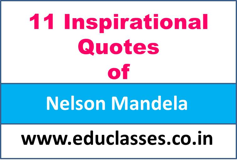 11 Inspirational Quotes of Nelson Mandela