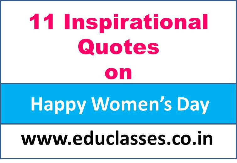 11 Inspirational Quotes on Happy Women's Day