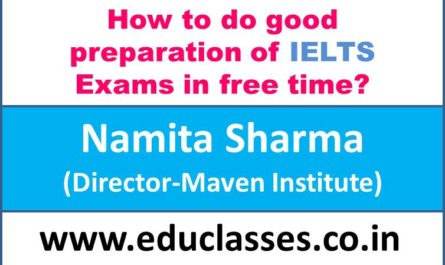 how-to-do-good-preparation-for-ielts-exams-in-free-time