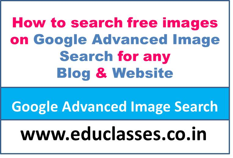 How to search free images on Google Advanced Image Search for Blog?