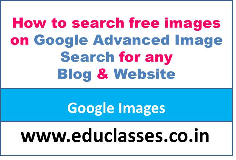 How to search free images on Google Images for Blog and Website?