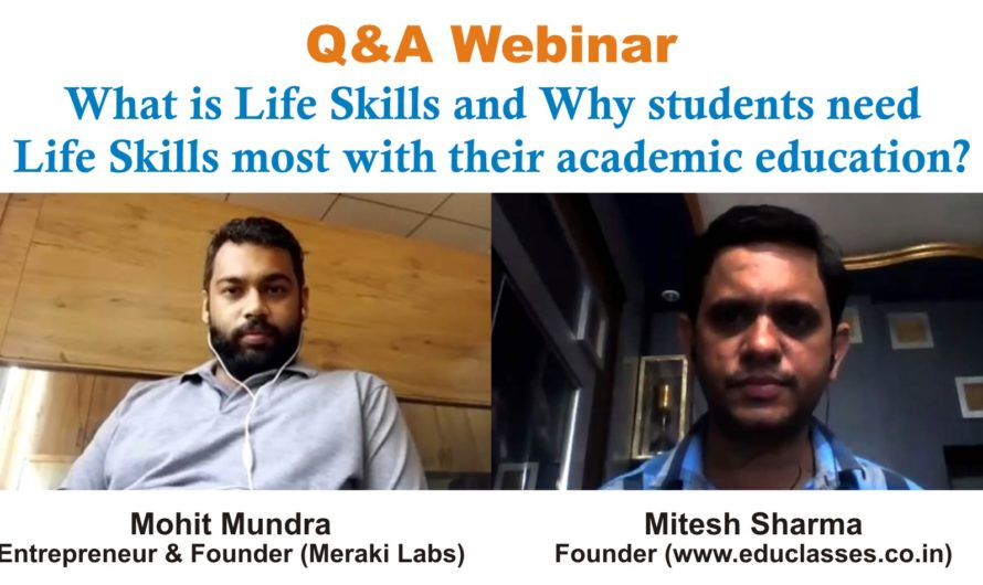 Q&A Webinar on Life Skills with Mohit Mundra (Entrepreneur & Founder at Meraki Labs, Jodhpur)