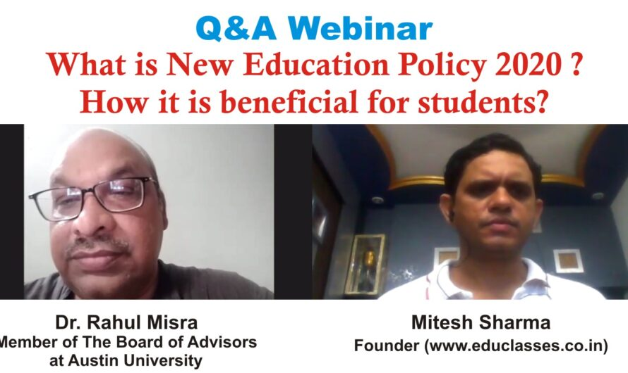What is New Education Policy 2020? How it is beneficial for students? – Dr. Rahul Misra