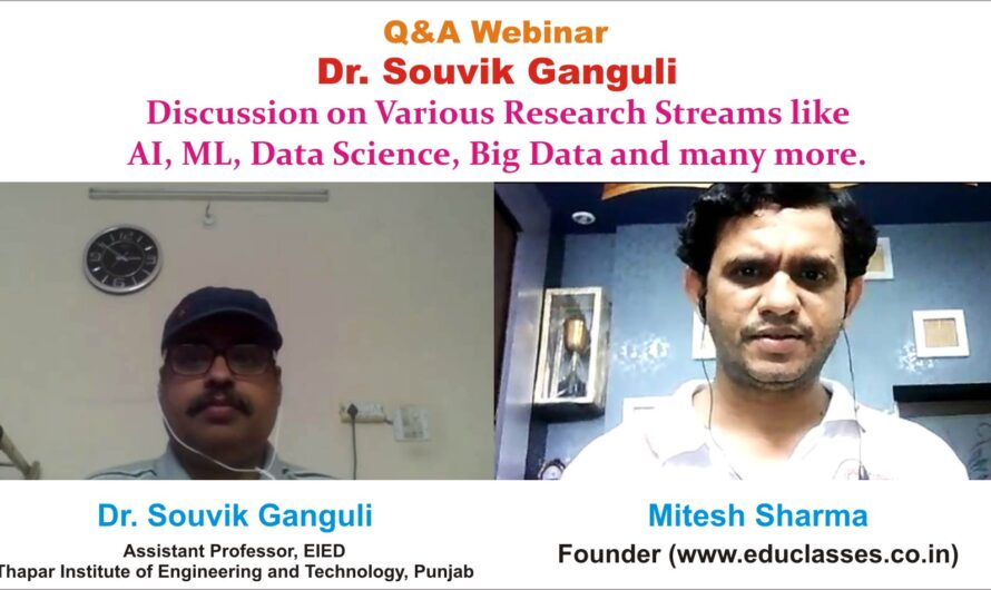 Q&A Webinar with Dr. Souvik Ganguli on Research Stream like AI, ML, Data Science, Big Data, IoT
