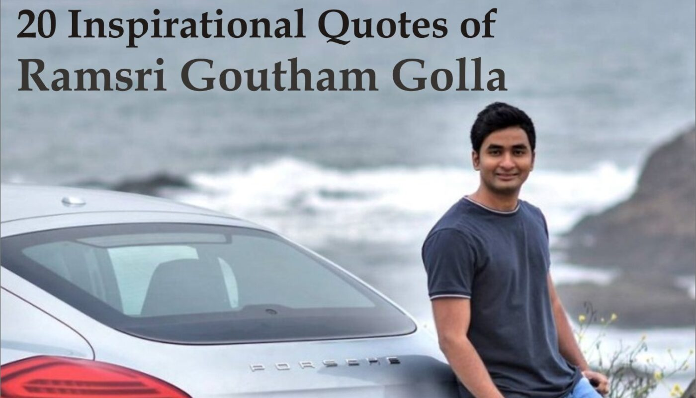 20-inspirational-quotes-of-ramsri-goutham-golla-data-scientist-writer