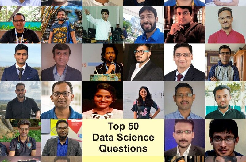 Top 50 Data Science Questions : Answers by Best Data Scientist